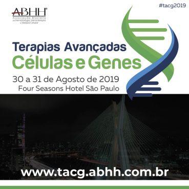 Inscrições para o 1º Encontro de Terapias Avançadas Células e Genes (TACG)