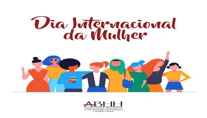 Dia Internacional da Mulher: ABHH reforça a importância da participação feminina na hematologia e hemoterapia