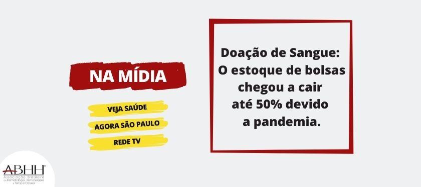 Doação de Sangue: O estoque de bolsas chegou a cair até 50% devido a pandemia.