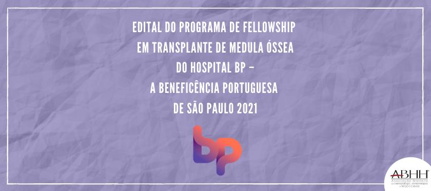 Seleção de Cursos de Fellowship – 2021 – BP (Beneficência Portuguesa de São Paulo)