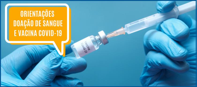 Orientações – Doação de Sangue e Vacina COVID-19