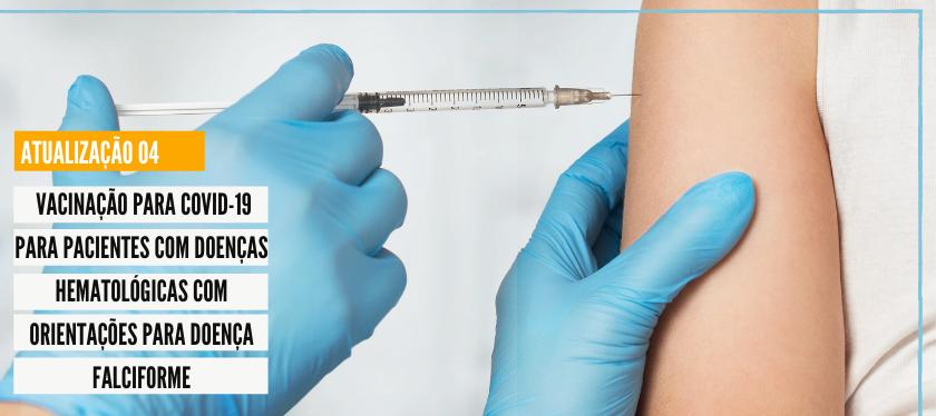 Vacinação para COVID-19 em pacientes com doenças hematológicas – Atualização 04