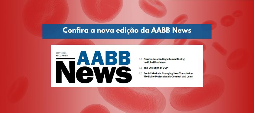 Confira a nova edição da AABB News gratuitamente