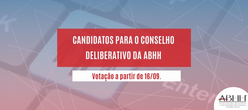 Candidatos – Conselho Deliberativo da ABHH – Quadriênio 2022-2025.